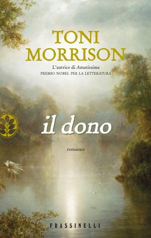 """libro """"il dono"""" di t. morrison"""