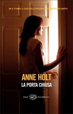 ANNE HOLT: LA PORTA CHIUSA