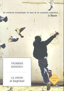 YASMINA KHADRA: LE SIRENE DI BAGHDAD
