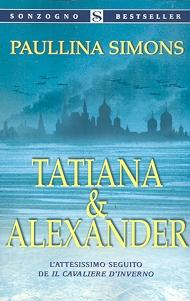 PAULLINA SIMONS: TATIANA E ALEXANDER