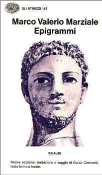 Epigrammi - Marco Valerio Marziale - Recensioni di QLibri