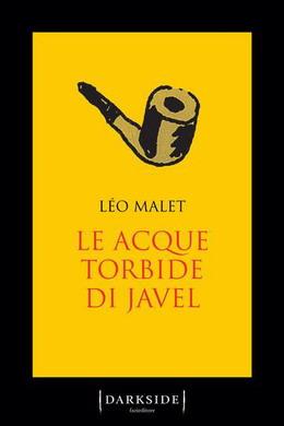 LEO MALET : LE ACQUE TORBIDE DI JAVEL