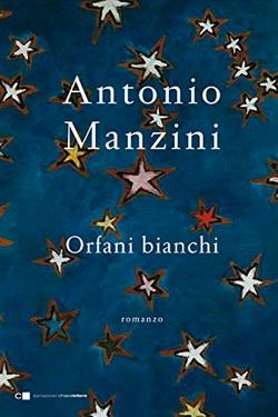 ANTONIO MANZINI: ORFANI BIANCHI