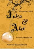 Julia & Alek. I misteri di GreenKitch