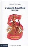 L'Unione Sovietica 1914 1991