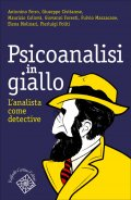 Psicoanalisi in giallo. L'analista come detective