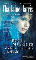 Real Murders. Il club dei delitti irrisolti