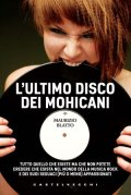 L'ultimo disco dei Mohicani