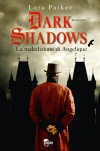 Dark shadows. La maledizione di Angelique