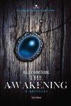 The Awakening. Il risveglio