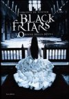 Black Friars. L'ordine della Penna