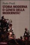 Storia moderna o genesi della modernità?