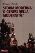Storia moderna o genesi della modernità