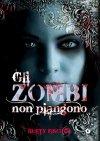 Gli zombi non piangono