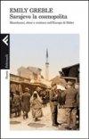 Sarajevo la cosmopolita