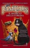 The Familiars. Il segreto della Corona