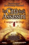La città degli assassini. Il sangue del Doge