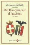 Dal Risorgimento al fascismo