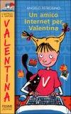 Un amico Internet per Valentina