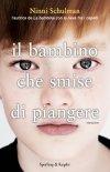 Il bambino che smise di piangere