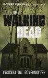 The Walking dead. L'ascesa del governatore