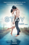 Stay. Un amore fuori dal tempo