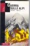 Guerra sulle Alpi (1915 – 1917)