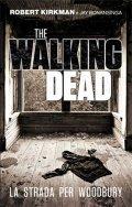 The Walking Dead. La strada per Woodbury
