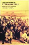 Sterminateli. Adolf Hitler contro i nomadi d'Europa