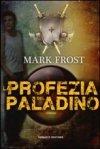 La profezia del paladino