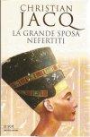 La grande sposa Nefertiti