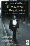 Il maestro di Regalpetra. Vita di Leonardo Sciascia