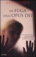 In fuga dall'Opus Dei