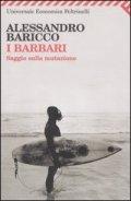 I barbari. Saggio sulla mutazione