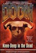 Doom. Knee deep in the dead