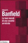 Le basi morali di una società arretrata