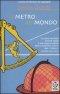 Il metro del mondo