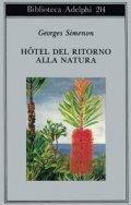 Hotel del ritorno alla natura