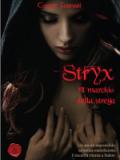 Stryx. Il marchio della strega