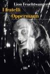 I fratelli Oppermann