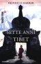 Sette anni nel Tibet