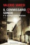 Il commissario Soneri e la strategia della lucertola