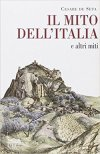 Il mito dell'Italia e altri miti