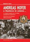 Andreas Hofer a Mantova in catene