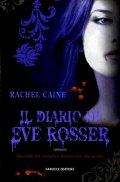 Il diario di Eve Rosser. I vampiri di Morganville
