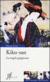 Kiku-san. La moglie giapponese