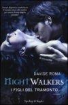 Nightwalkers. I figli del tramonto