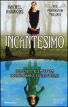 Incantesimo. The Prodigium trilogy