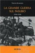 La grande guerra sul Pasubio