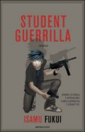 Student guerrilla